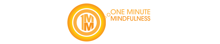 One Minute Mindfullness