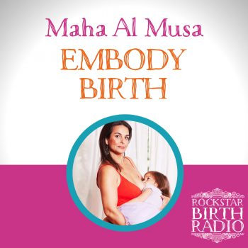 RBR 35 – MAHA AL MUSA – EMBODY BIRTH