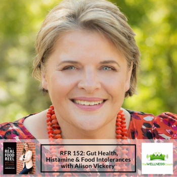 RFR 152: Gut Health, Histamine & Food Intolerances with Alison Vickery