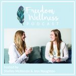 Freedom Wellness Podcast