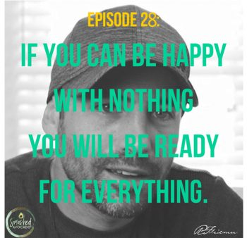 SA 28: Giving away everything and moving into the woods with Ryan Friedman