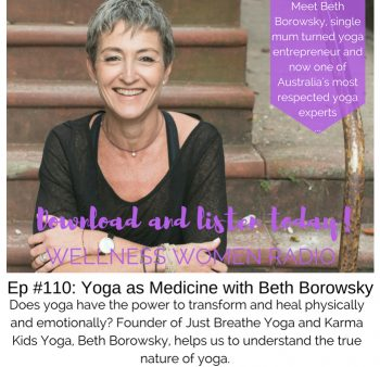 WWR 110: Yoga as Medicine with Beth Borowsky