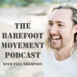 The Barefoot Movement Podcast