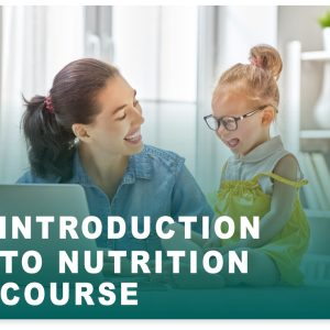 INTRODUCTION TO NUTRITION COURSE