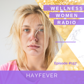 WWR 157: Hay Fever