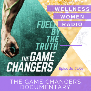 WWR 159: The Game Changers Documentary