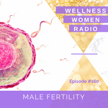 WWR 160: Male Fertility