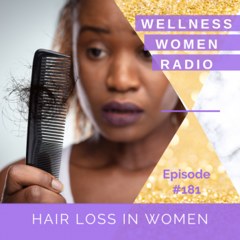 WWR 181: Hair Loss in Women