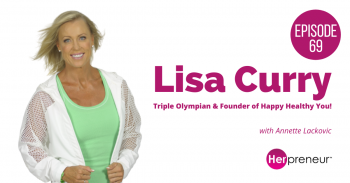 HP 69: Lisa Curry – Happy Healthy You!