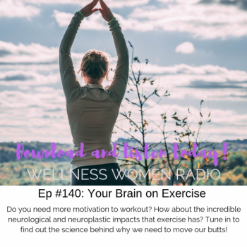 WWR 140: Your Brain on Exercise
