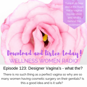 WWR 123: Designer Vagina – what the?