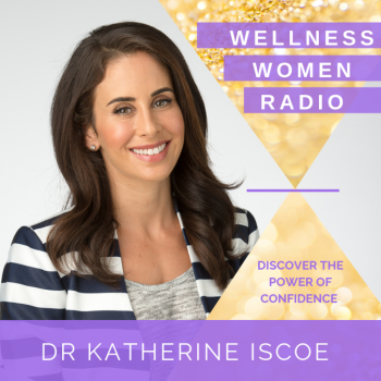 WWR 143: The Science Behind Confidence with Dr Katherine Iscoe