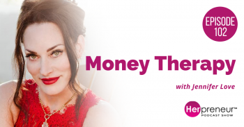HP 102: Money Therapy with Jennifer Love