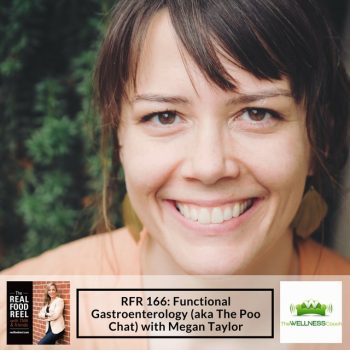 RFR 166: Functional Gastroenterology (aka The Poo Chat) with Megan Taylor