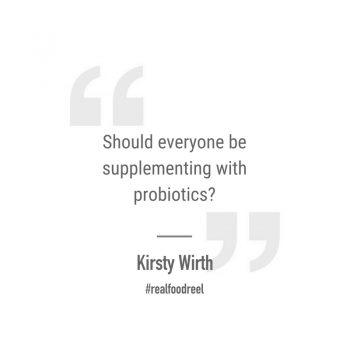 RFR 188: The Lowdown on Probiotics with Kirsty Wirth