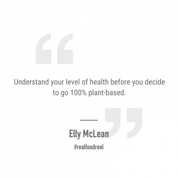 RFR 260: Optimising Your Plant Based Lifestyle with Elly McLean (Part 1)