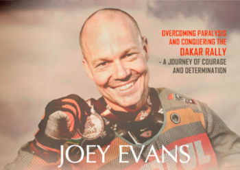 UC 298: From Para to Dakar, overcoming paralysis and conquering the Dakar Rally – a Journey of Courage and Determination with Joey Evans