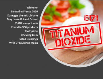 UC 345: E171 – Food Additive Effects the Microbiome with Laurence Macia