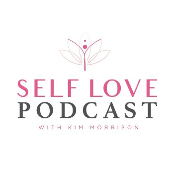 Self Love Podcast