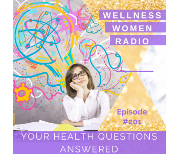 WWR 201: Your Health Questions Answered