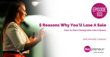 HP 103: 5 Reasons Why You'll Lose A Sale